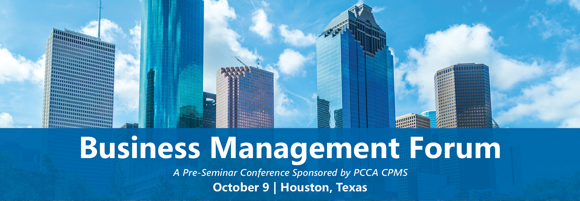 Business Management Forum | A Pre-Seminar Conference Sponsored by PCCA CPMS