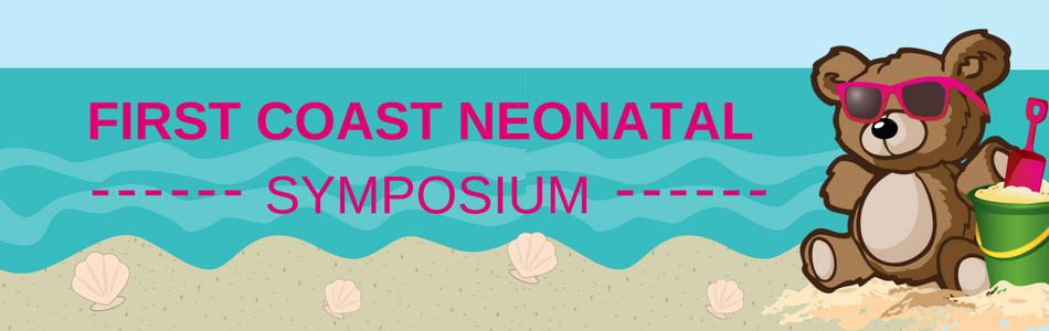 First Coast Neonatal Symposium 2018