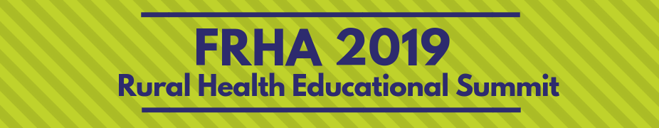 FRHA 25th Annual Rural Health Educational Summit