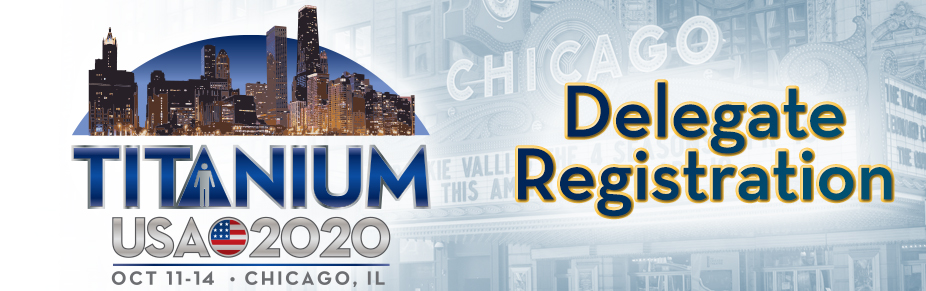 2020: Chicago - TITANIUM USA Delegate Registration