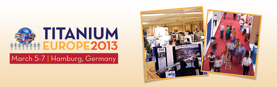 TITANIUM EUROPE 2013 EXPO