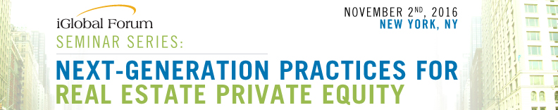 Next-Generation Practices for Real Estate Private Equity