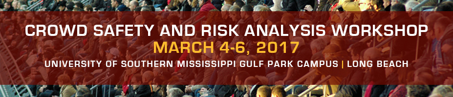 2017 Crowd Safety and Risk Analysis Workshop