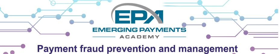 Payments Fraud Prevention and Management