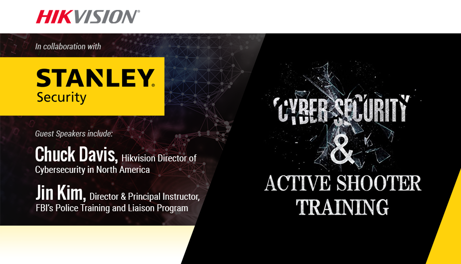 Hikvision & Stanley Security Present: Cybersecurity & Active Shooter Training