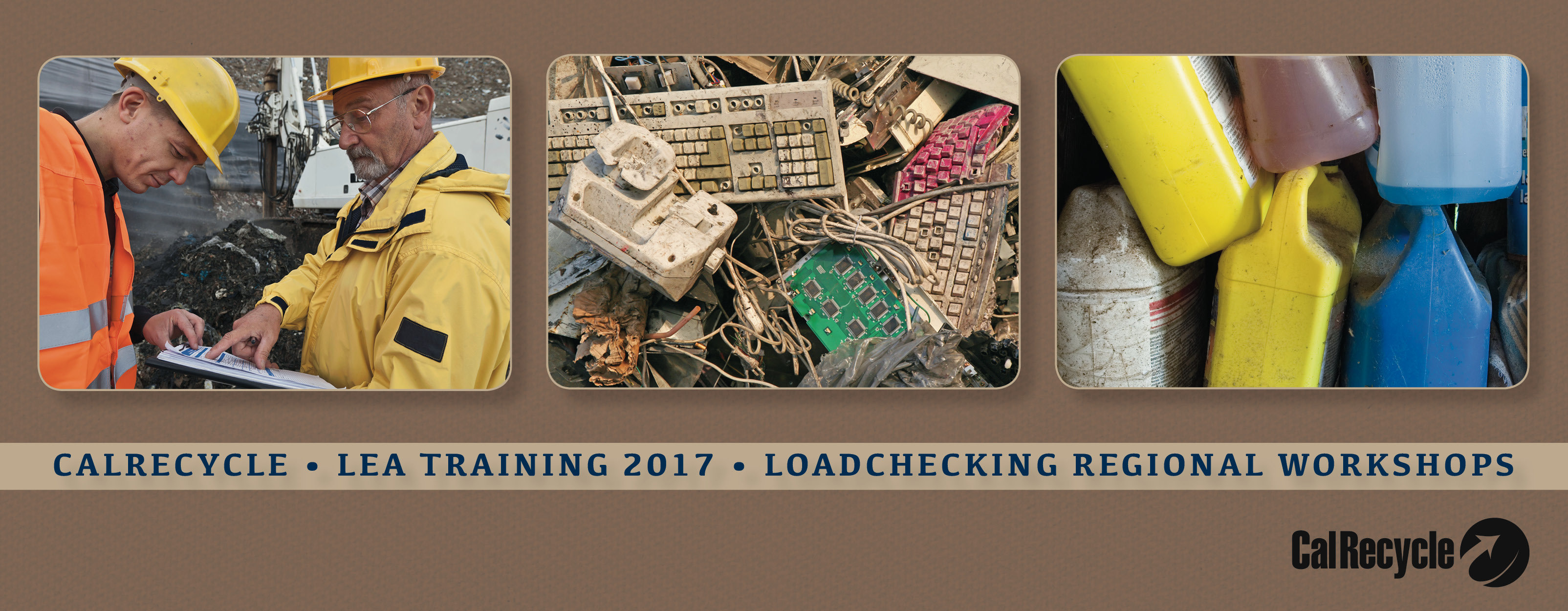 2017 CalRecycle/LEA Trainings: Loadchecking