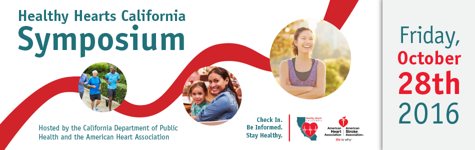 2016 Healthy Hearts California Symposium