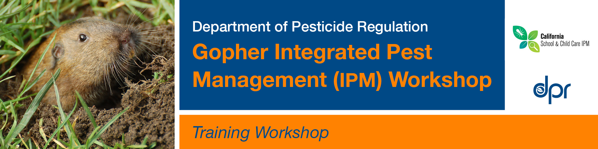 DPR Gopher IPM Workshop