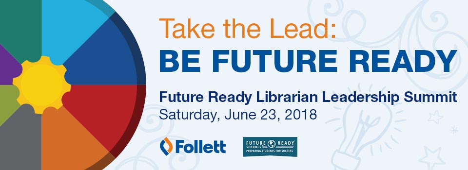 Future Ready Librarian Leadership Summit