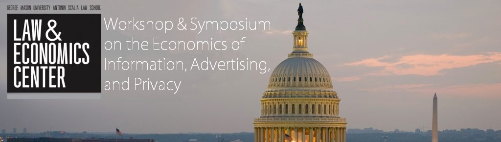 Workshop and Symposium on the Economics of Information, Advertising, and Privacy