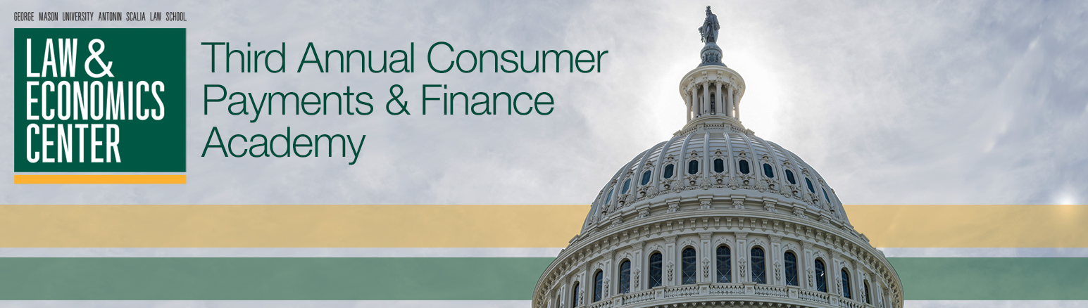 Third Annual Consumer Payments and Finance Academy
