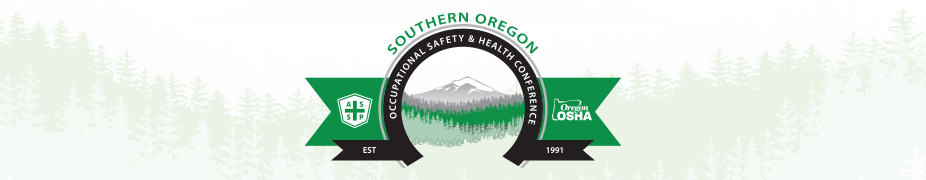 2019 Southern Oregon Occupational Safety & Health Conference