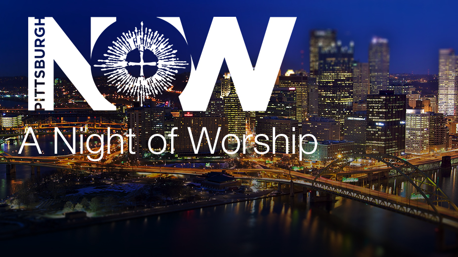 Pittsburgh Night of Worship October 28, 2016