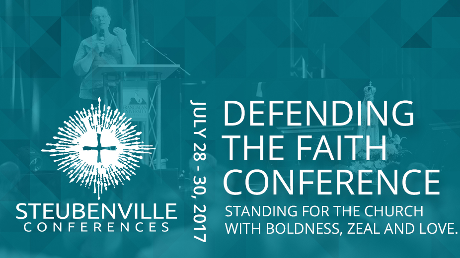 Defending The Faith Conference July 28-30, 2017