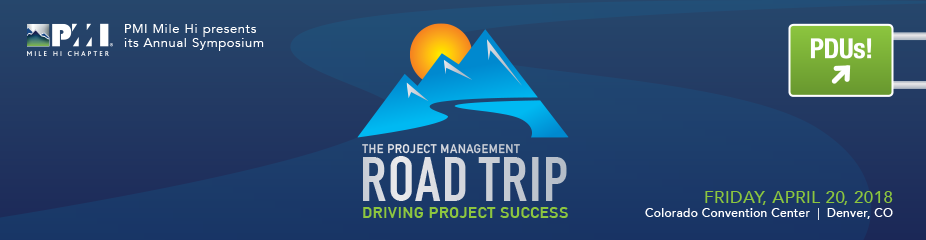 PMI Mile Hi Symposium - Driving Project Success