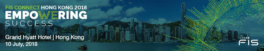 FIS Connect 2018 Regional Series - Hong Kong