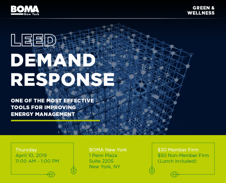 BOMA New York April 10, 2019 LEED COURSE: Demand Response Lunch N' Learn