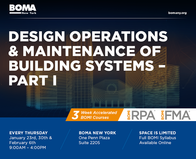2020 BOMA New York Spring 3-Week Accelerated Course: Design, Operation and Maintenance of Building Systems, Part I (One Full Day per Week)
