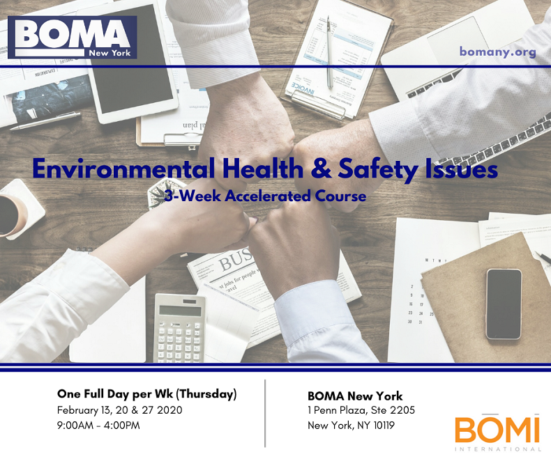 2020 BOMA NY 3-Week Spring Accelerated Course: Environmental Health & Safety Issues