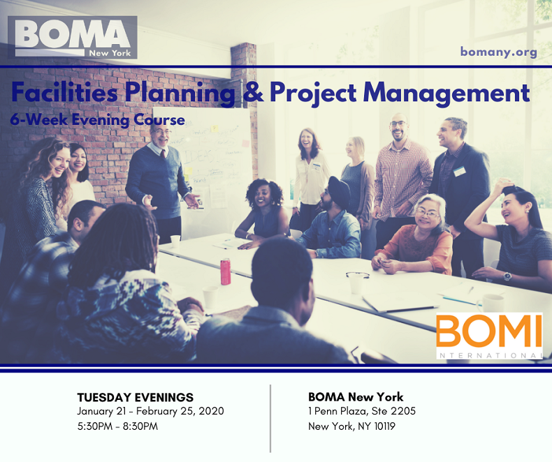 2020 BOMA New York Spring 6- Week Course: Facilities Planning and Project Management