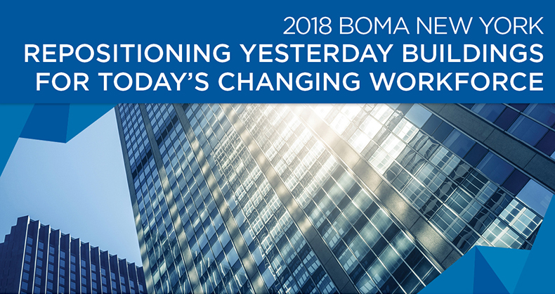 """BOMA/NY 03/01/2018 Seminar: """"Repositioning Yesterday Buildings for Todays Changing Workforce"""""""