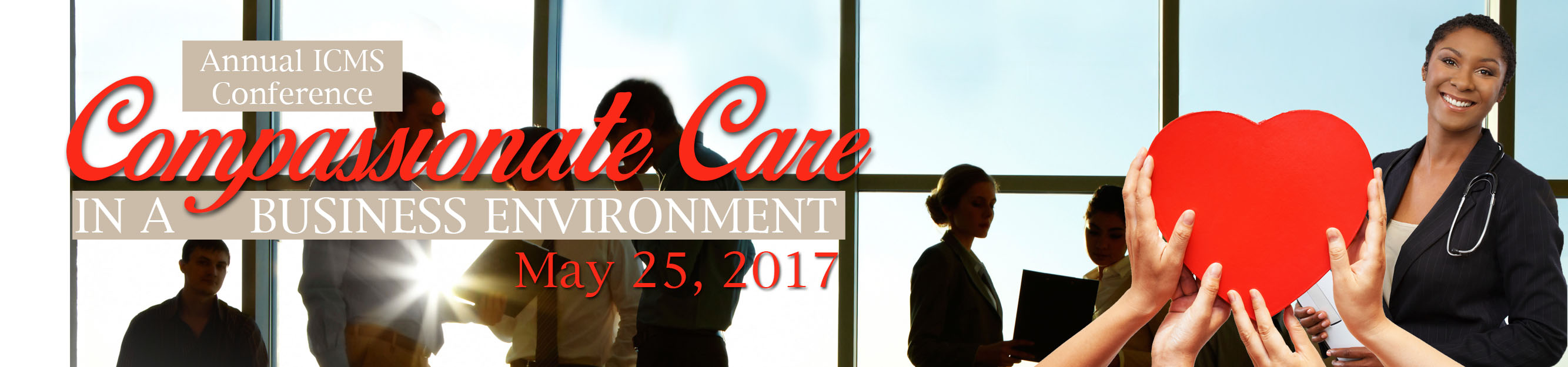 2017 Case Management Annual Conference, Compassionate Care in a Business Environment
