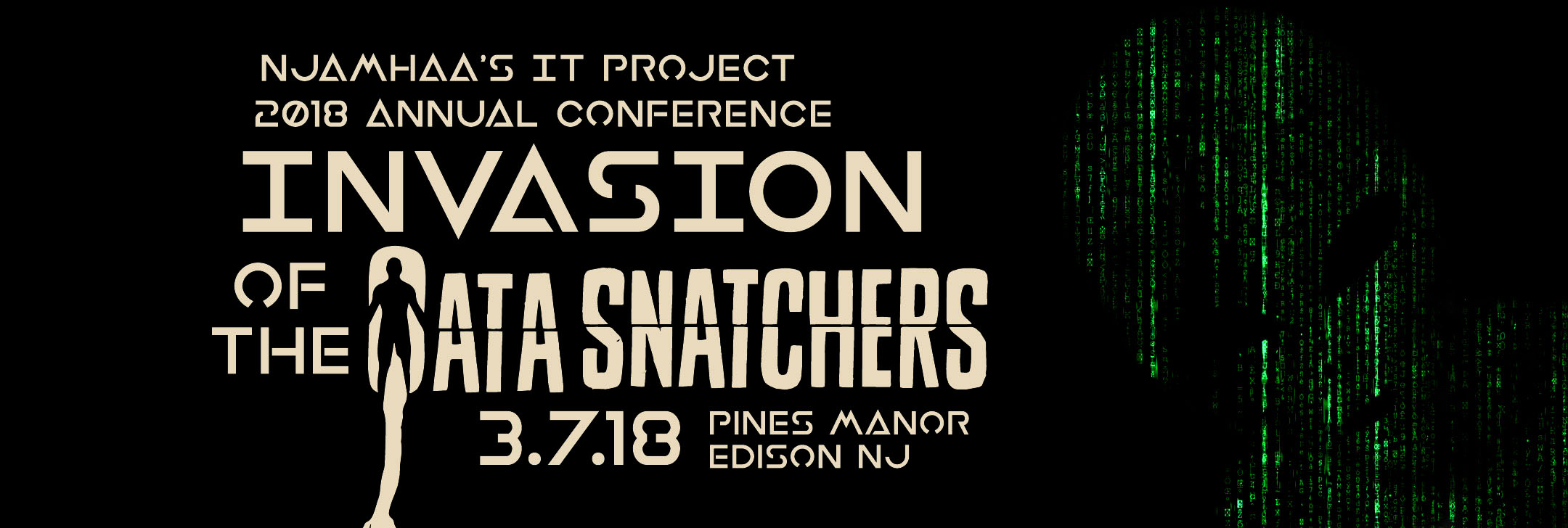 Invasion of the Data Snatchers - NJAMHAA's 2018 IT Project Conference