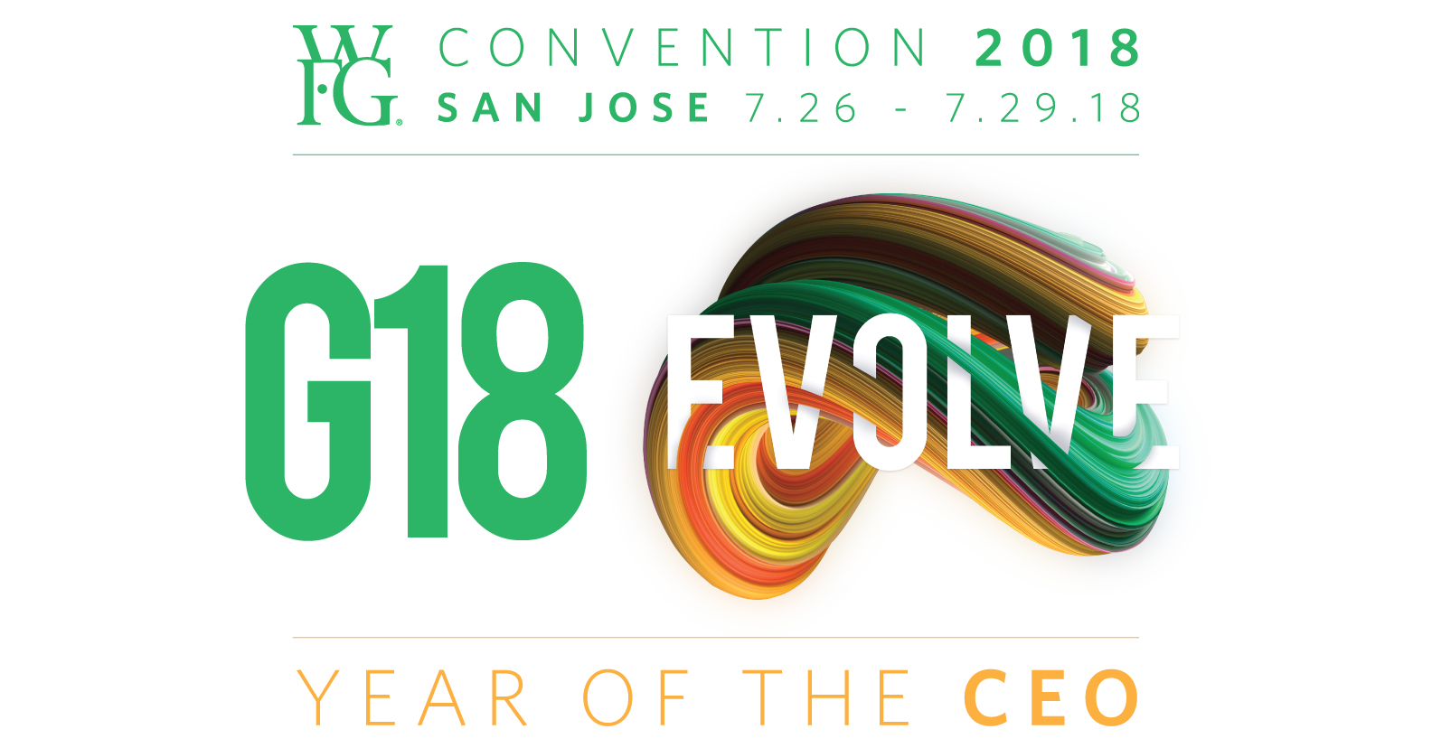 G18 EVOLVE:  Year of the CEO