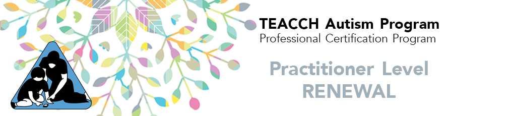 TEACCH Practitioner Certification Application Fee