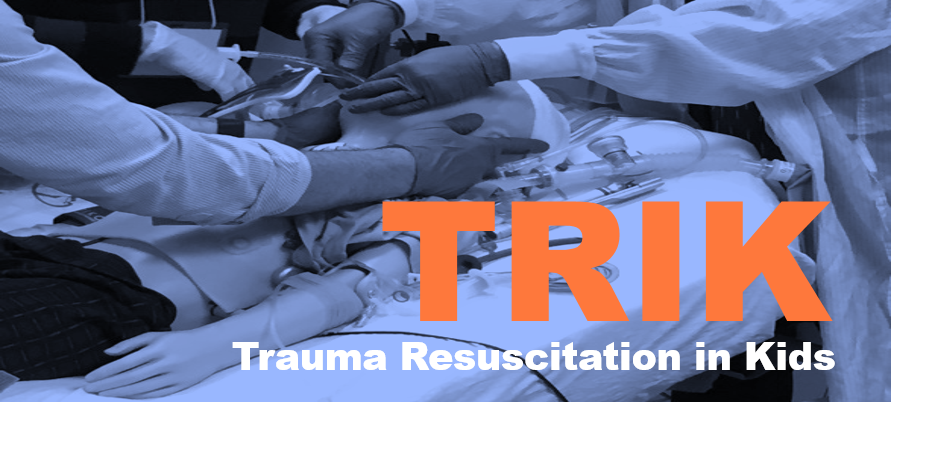 TRIK: Trauma Resuscitation in Kids