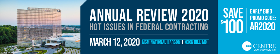 Annual Review 2020: Hot Issues in Federal Contracting
