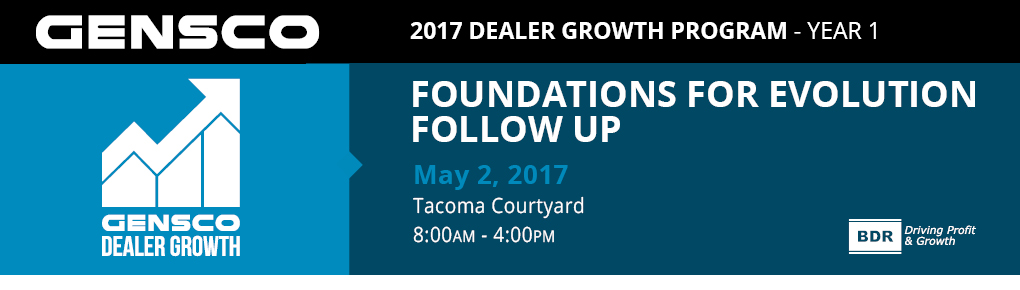 2017 Dealer Growth (Year 1):Foundations for Evolution; Follow Up