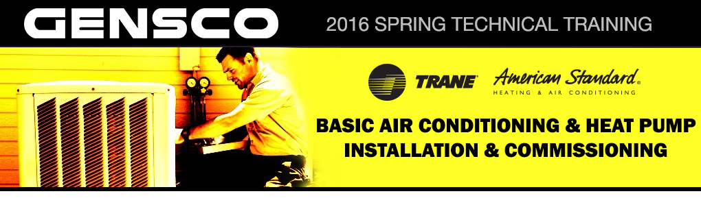 2016 TECH Training - AC-HP Installation & Commissioning-TRANE-AMS