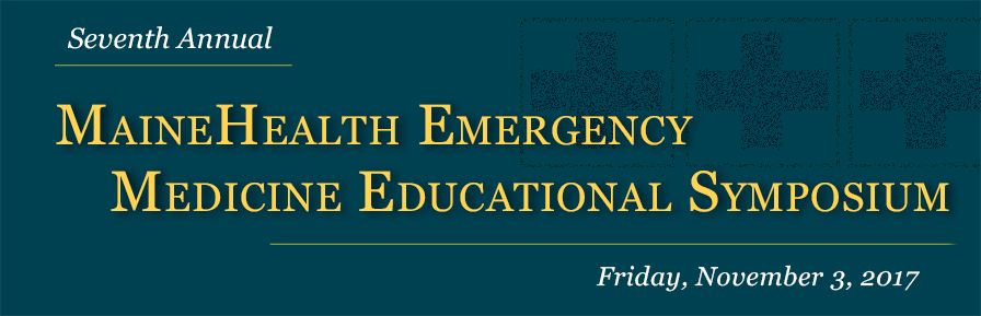 Seventh Annual Emergency Medicine Educational Symposium
