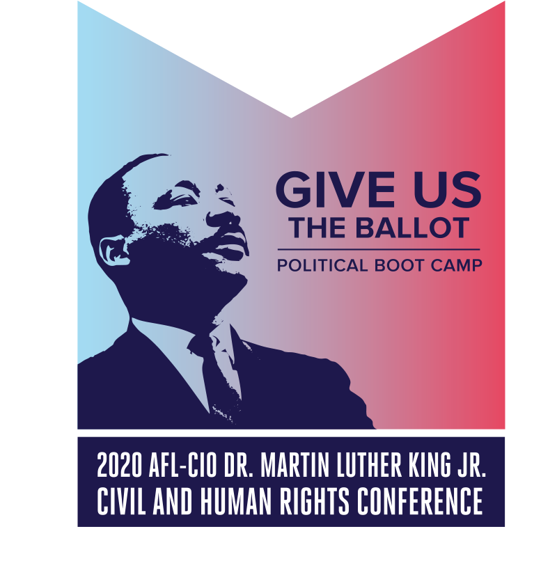 2020 AFL-CIO Dr. Martin Luther King Jr. Civil and Human Rights Conference