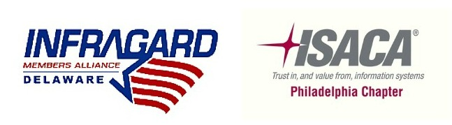 ISACA Philadelphia and Delaware InfraGard Joint Training Event
