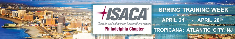 ISACA Philadelphia 2017 Spring Training Week