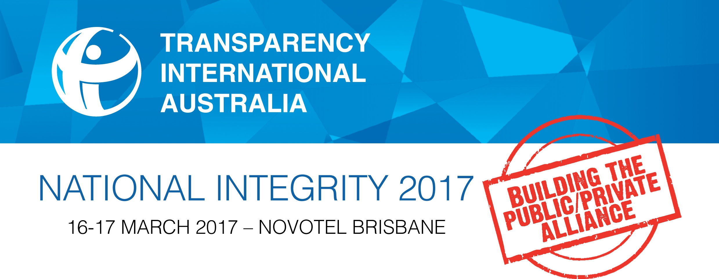 National Integrity 2017: Building the Public/Private Alliance