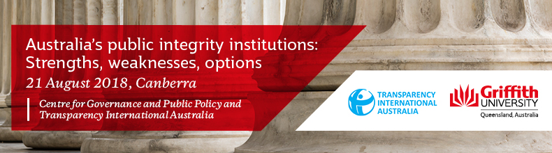 Australia's public integrity institutions:     Strengths, weaknesses, options