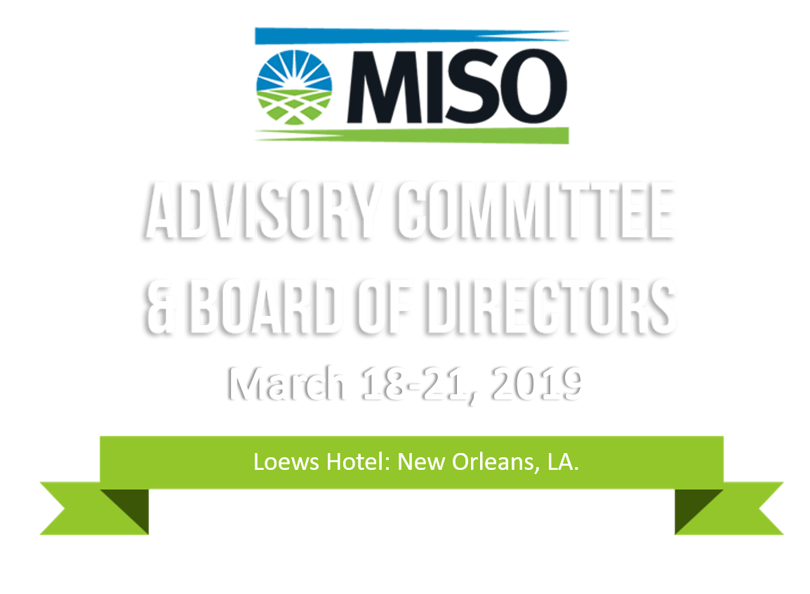 MISO Advisory Committee and Board of Directors Week: March 2019