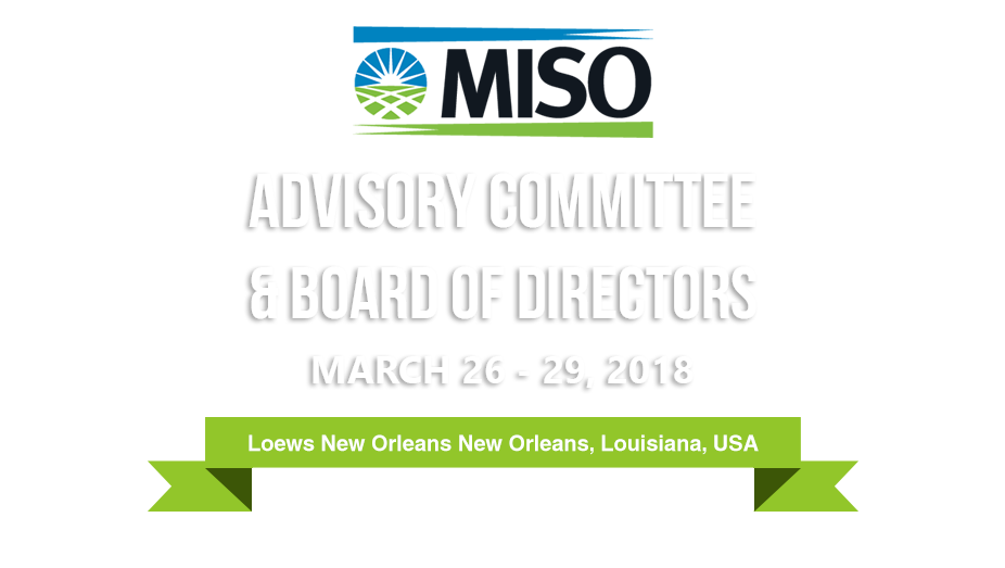 MISO Advisory Committee and Board of Directors Week