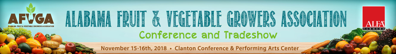 2018 Alabama Fruit and Vegetable Growers Association Annual Conference & Tradeshow