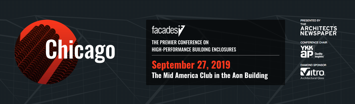 Facades+ Conference: Chicago 2019