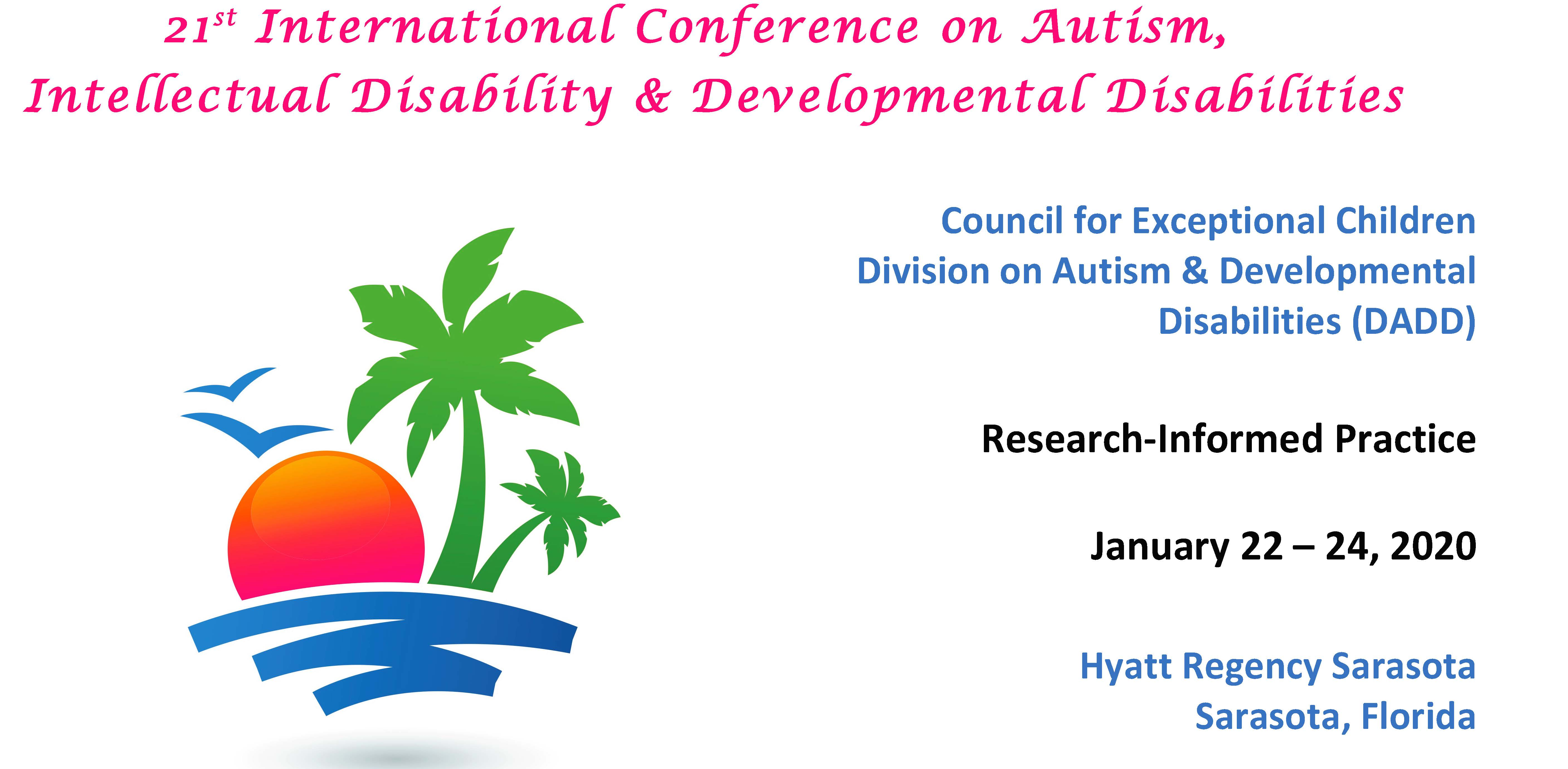 21st International CEC-DADD Conference on Autism, Intellectual Disability, and Developmental Disabilities