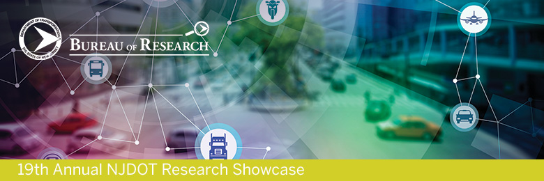 19th Annual New Jersey Department of Transportation Research Showcase