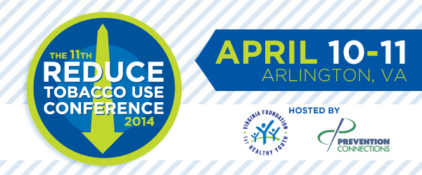 11th National Reduce Tobacco Use Conference, April 10-11 2014