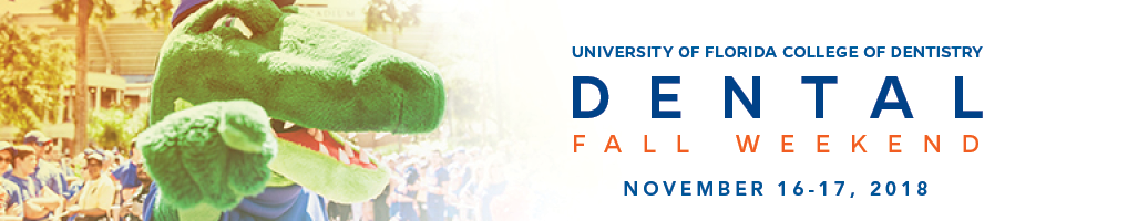 2018 UF Dental Fall Weekend & Reunions