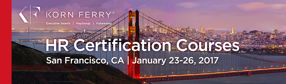Korn Ferry Certifications - January 23-26, 2017 | San Francisco, CA