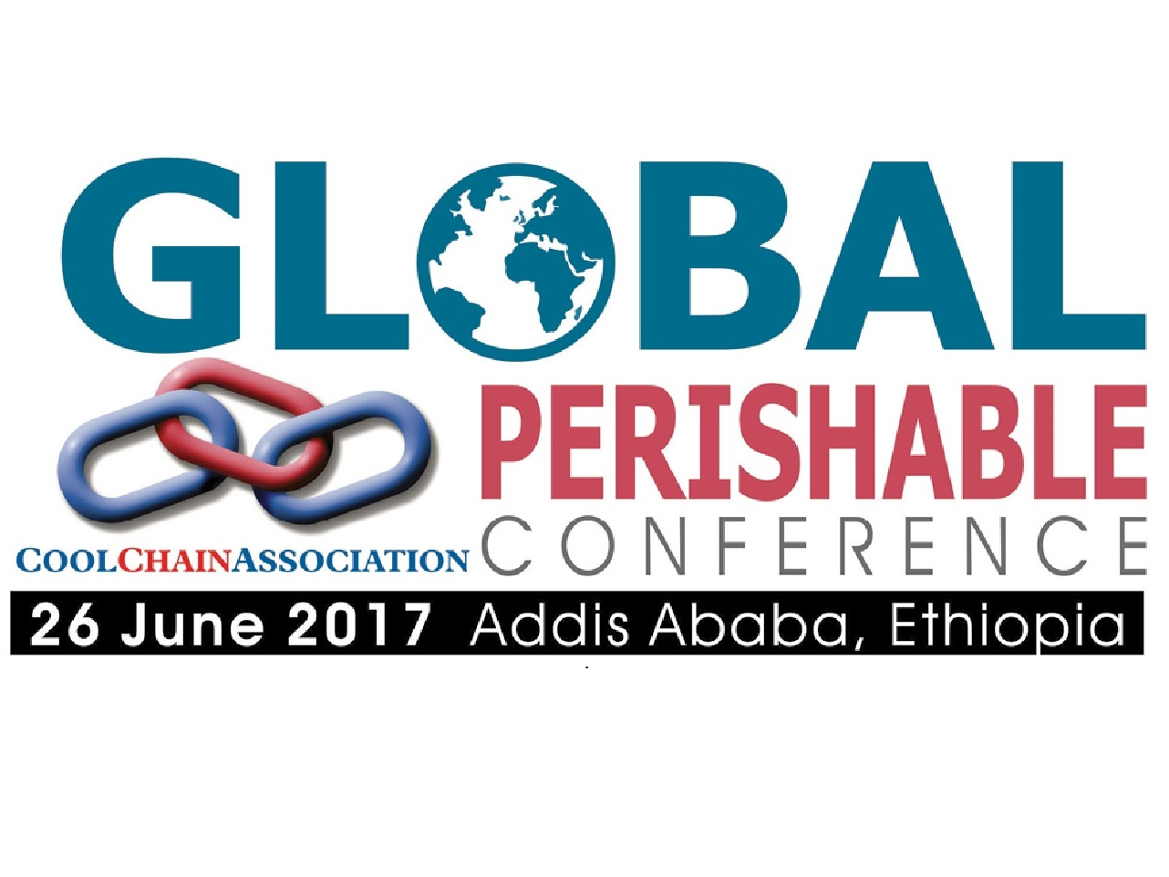 The Global Cool Chain Association Perishables Conference 2017