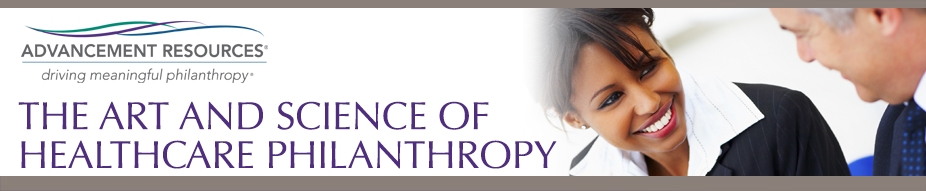 The Art and Science of Healthcare Philanthropy
